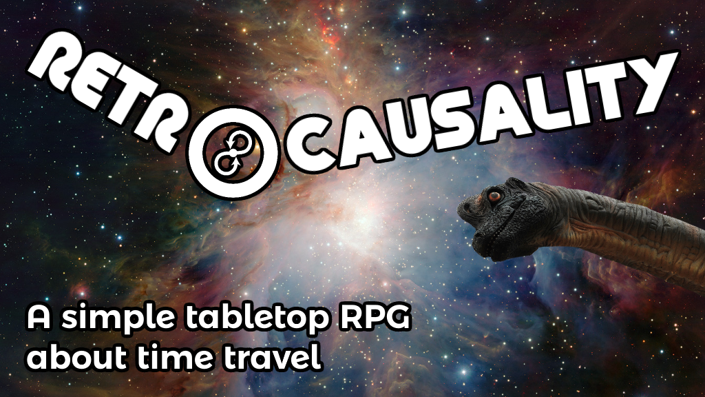 A tabletop RPG about excellent time travel adventures.