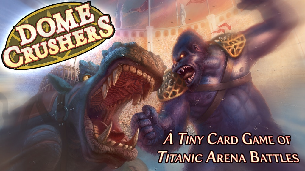 Dome Crushers - A Tiny Card Game of Titanic Arena Battles project video thumbnail