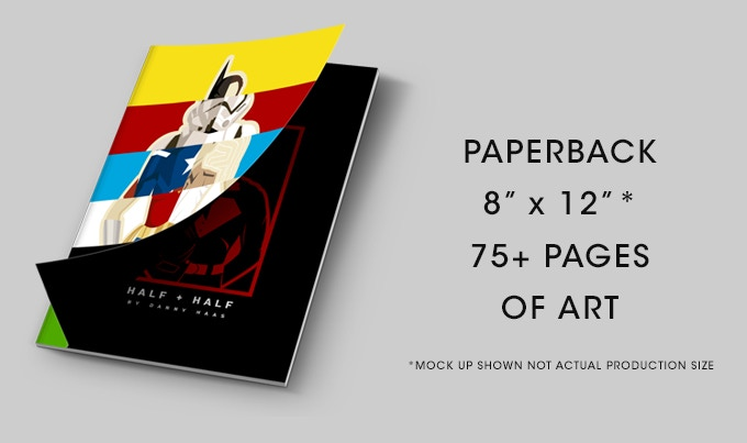 """The book is an 8""""x12"""" paper back with over 75 pages of my original Half and Half art."""
