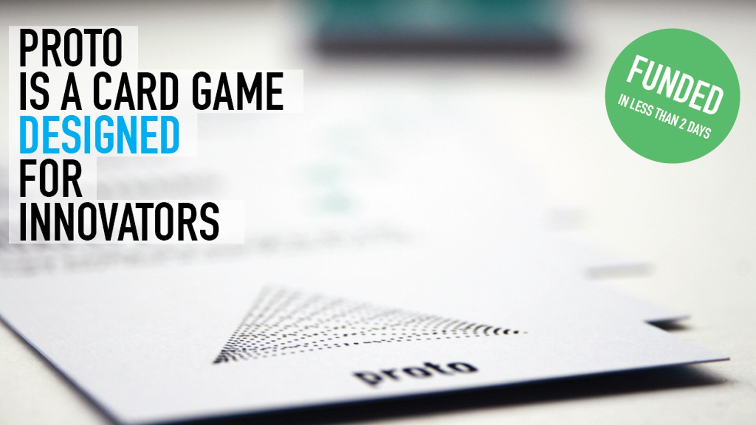 Strategize & pitch new ideas into world-class brands. PROTO is storytelling game about the chaotic experience of innovation and entrepreneurship.
