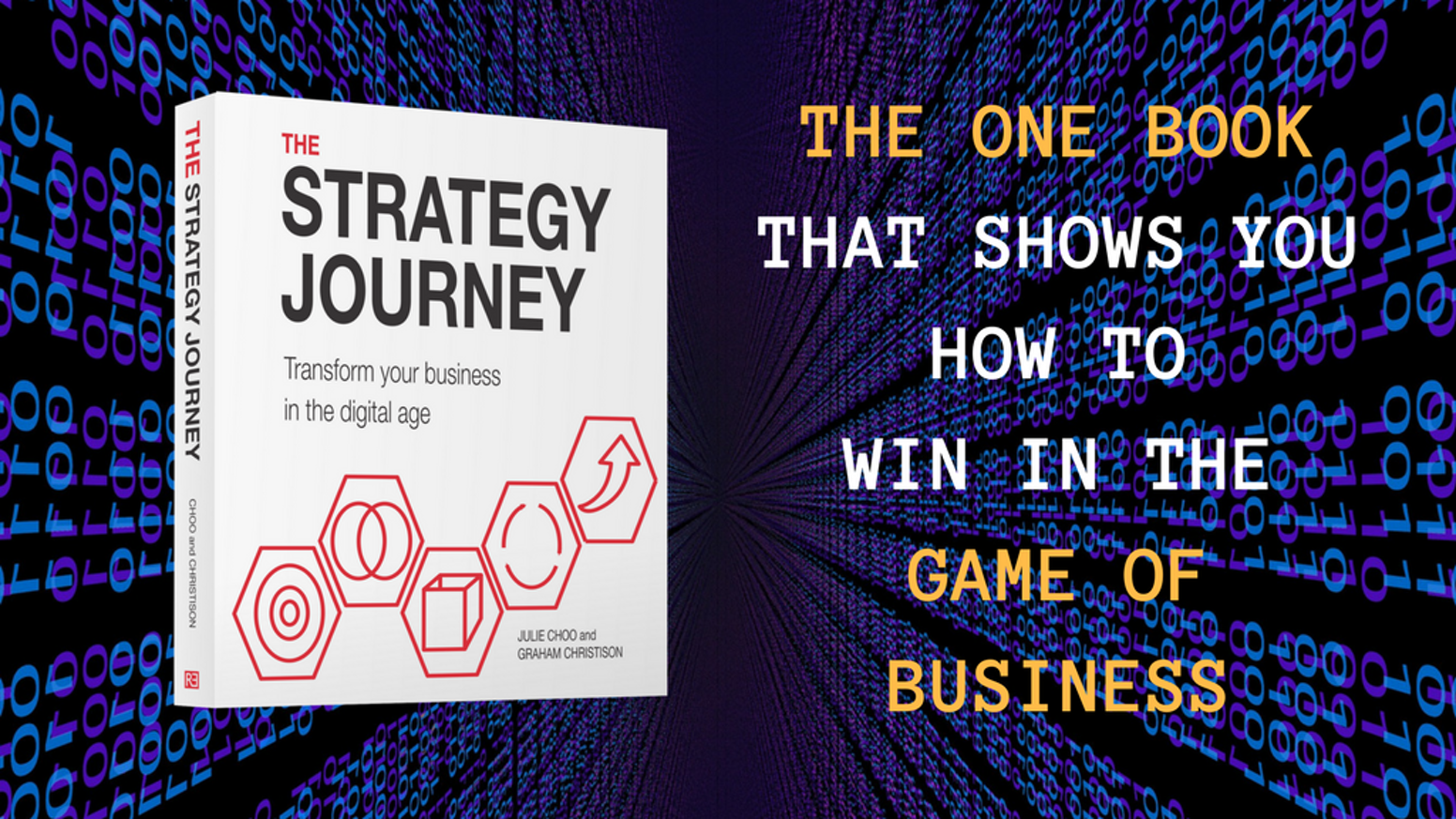 THE STRATEGY JOURNEY book - can give you insights and intelligence into your business to empower its transformation in the digital age.