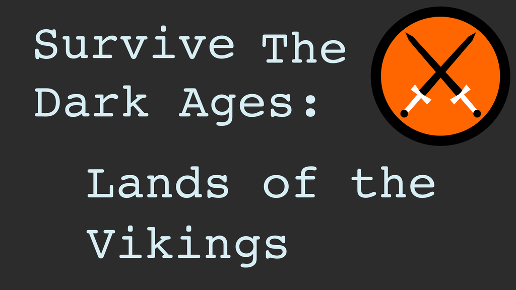Survive the Dark Ages: Lands of the Vikings project video thumbnail