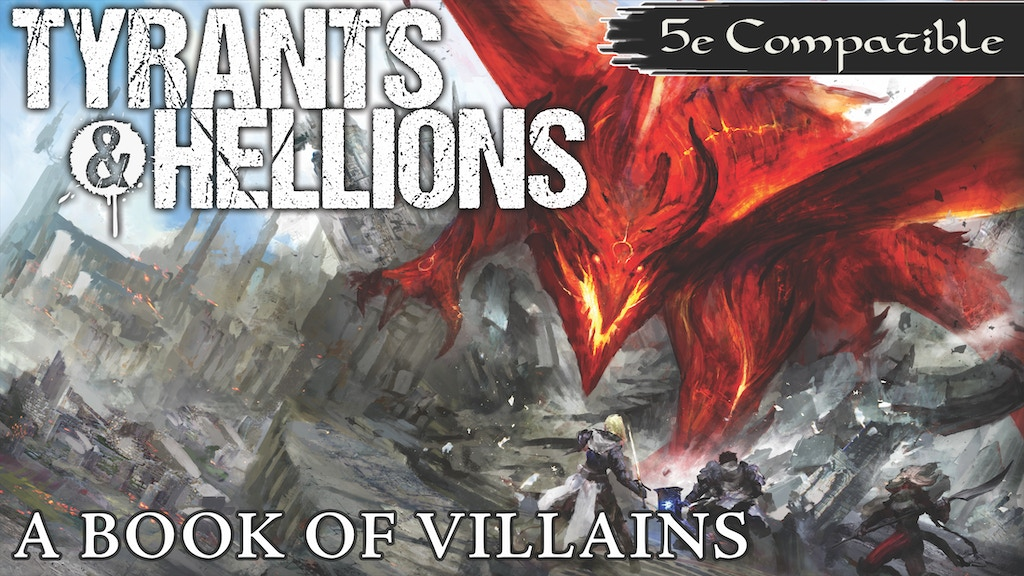 Tyrants & Hellions: A Book of Villains for 5th Edition project video thumbnail