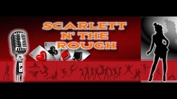 Scarlett N' the Rough!