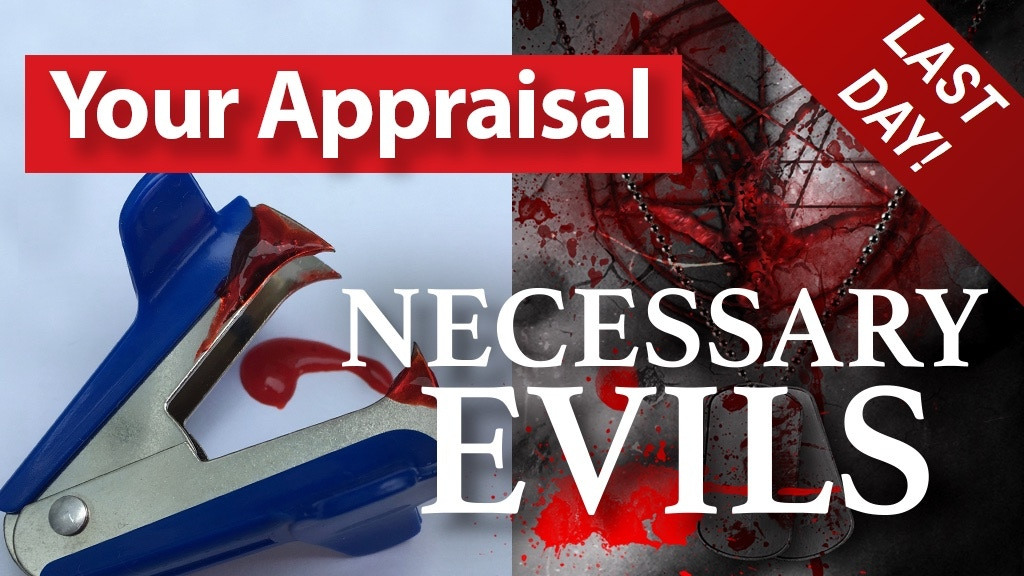 Your Appraisal & Necessary Evils project video thumbnail