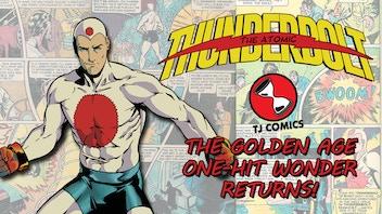 The Atomic Thunderbolt #1