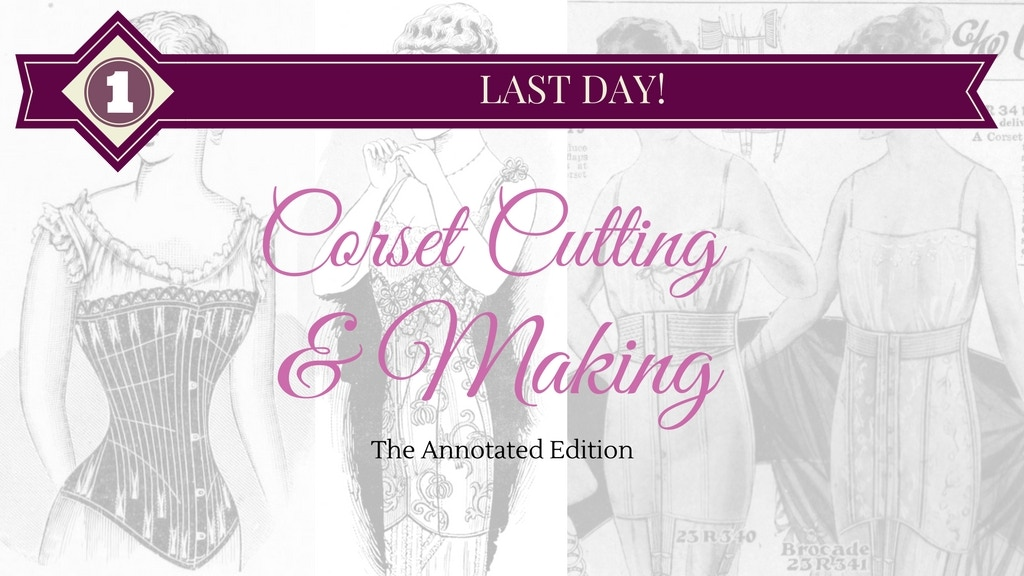 Corset Cutting & Making (1924): The Annotated Edition project video thumbnail