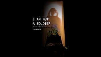 Edinburgh Fringe- 'I Am Not A Soldier