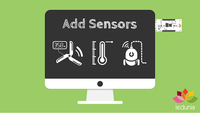 Simple to add IoT sensors or displays