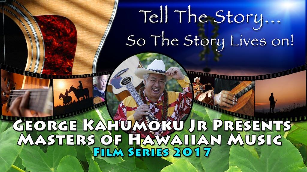 Masters of Hawaiian Music Film Series 2017 project video thumbnail