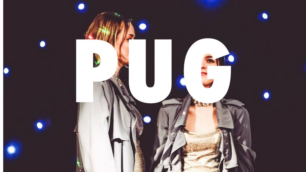 PUG performance night project video thumbnail