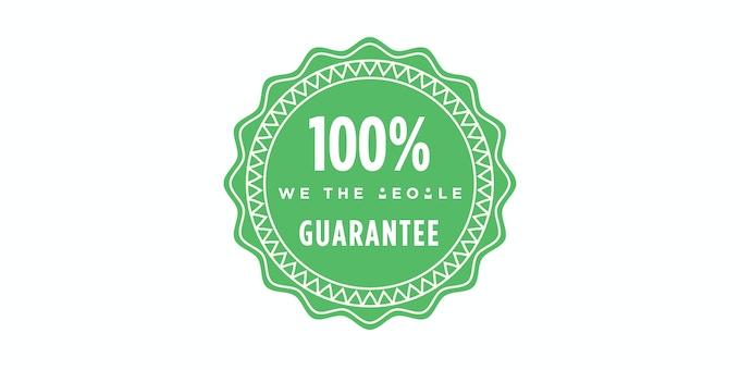 We The People 100% Money Back Guarantee