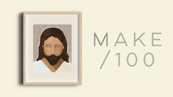 Make/100 Portraits of Christ