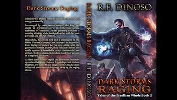 Dark Storms Raging - an epic fantasy novel