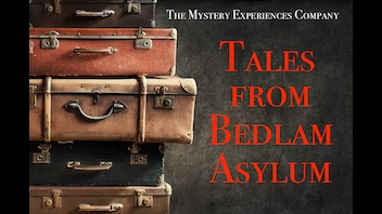 Mystery Experience by Mail: Tales from Bedlam Asylum