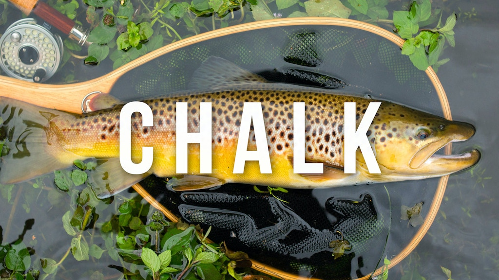 CHALK - a fly fishing odyssey on the chalkstreams of England project video thumbnail