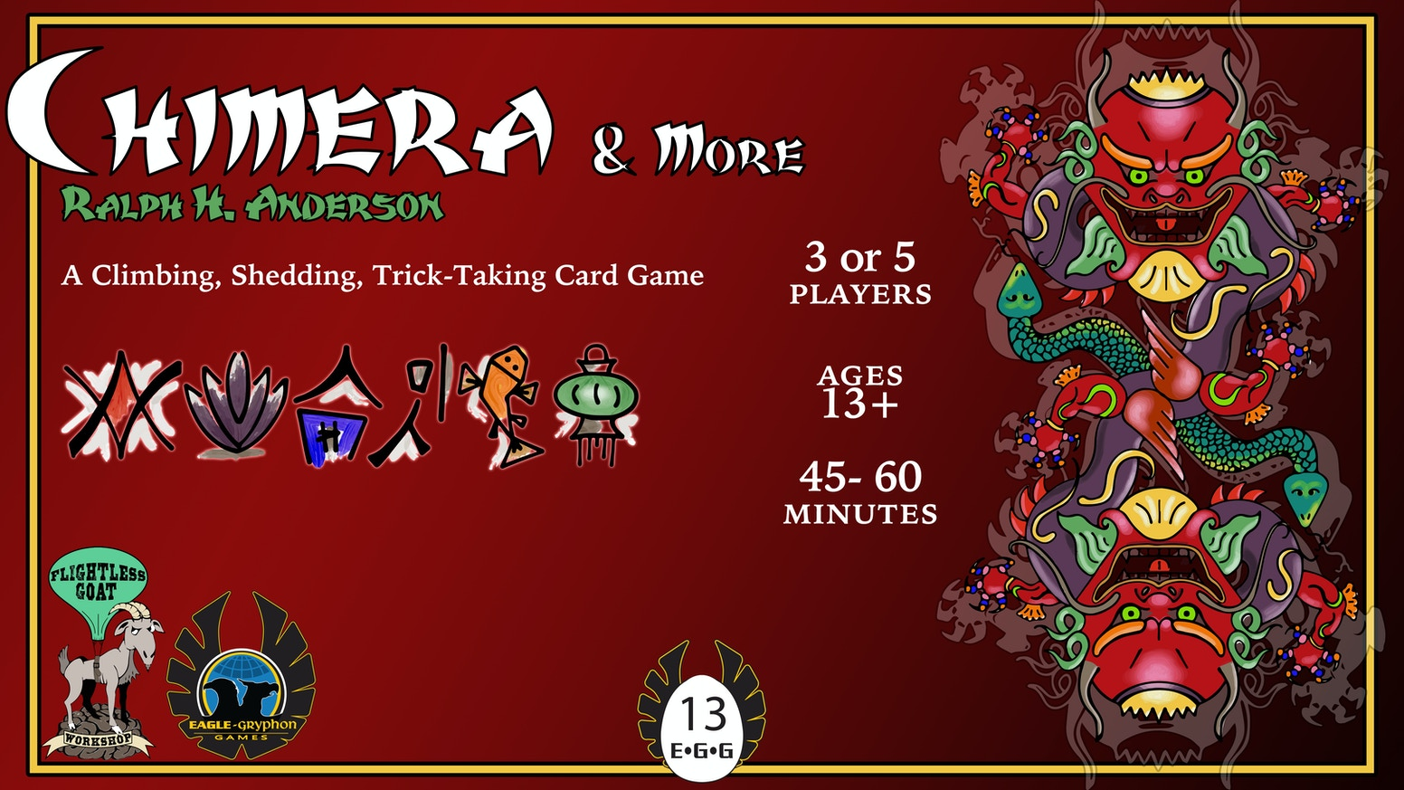 Chimera & More - inspired by Tichu and an entire family of Chinese climbing and shedding card games. For 3 & 5 players only - ages 13+