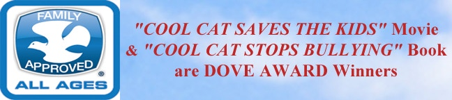 Cool Cat is a DOVE AWARD Winner, the Family-Friendly stamp of approval.