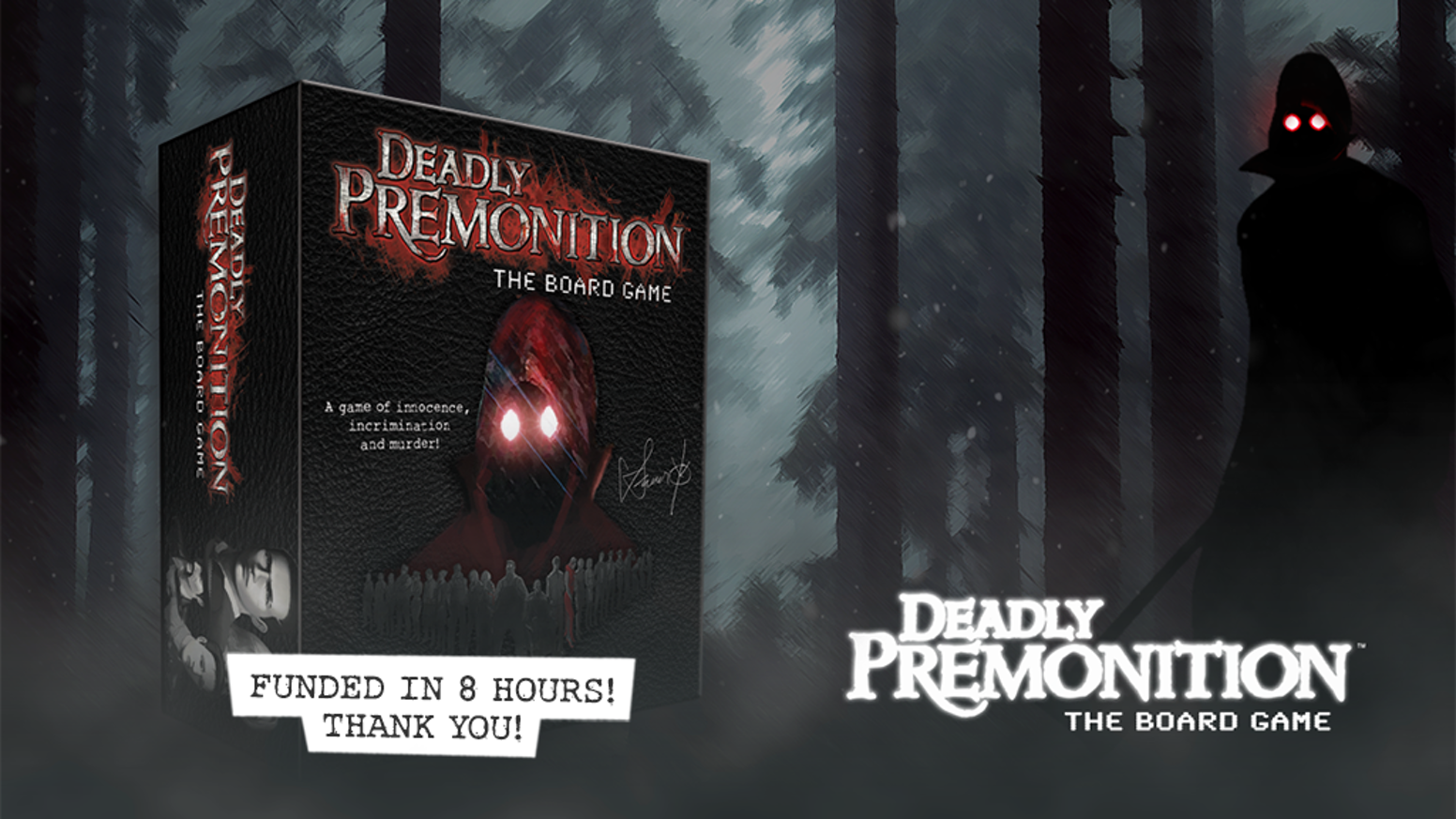 We are creating a 2-4 player board game based on the captivating world and characters of beloved videogame Deadly Premonition