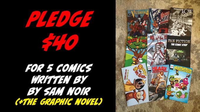 Pledge $40 for 5 Comics by Sam Noir + The Graphic Novel