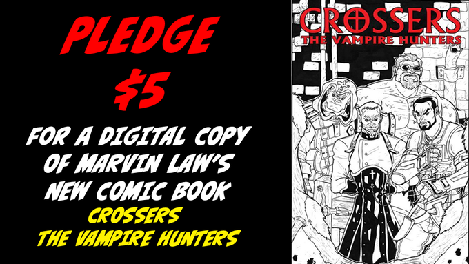 Pledge $5 for CROSSERS. Marvin Law's new digital comic book. (plus a Zip Kramer digital sample story)