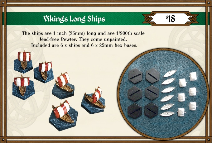 These beautiful Viking ships are manufactured in Madison, WI. See Update #10 on Apr 5th for the Viking Ship Rules.