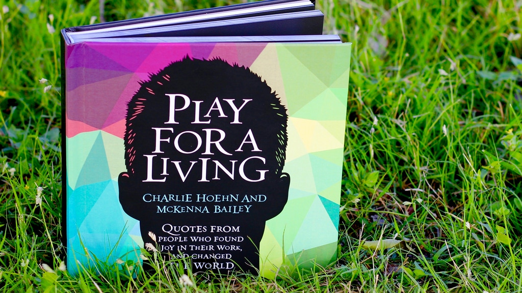 Play for a Living: A Coffee-Table Book for Your Inner Genius project video thumbnail