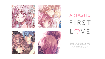 Artastic: First Love, Collaborative Anime Anthology