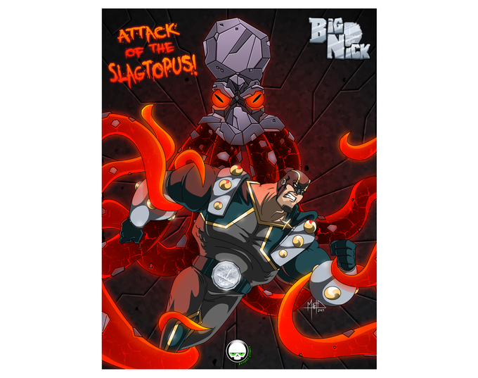 1st Stretch Goal: $2700 Attack of the Slagtopus Art Print