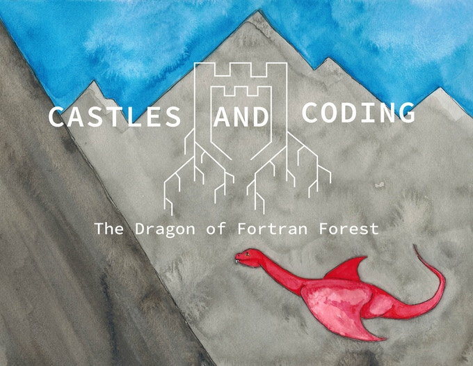 Castles and Coding:The Dragon of Fortran Forest
