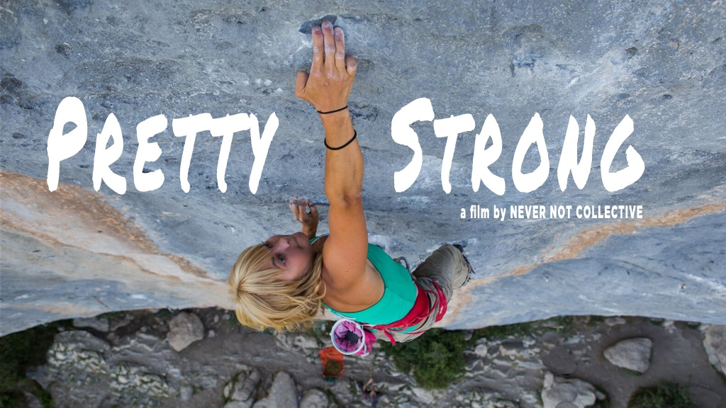 Pretty Strong: All Your Favorite Climbing Chicks in One Film project video thumbnail
