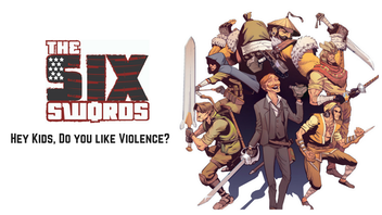 The Six Swords #1: Reinventing The Spaghetti Western Genre