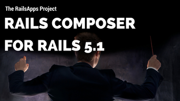 Rails Composer for Rails 5.1
