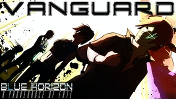 Vanguard, A Blue Horizon Provenance of Fate