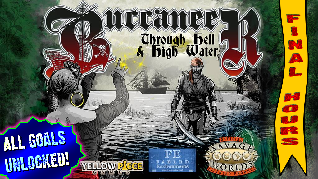 Buccaneer through hell high water for savage worlds by for Bureau 13 savage worlds