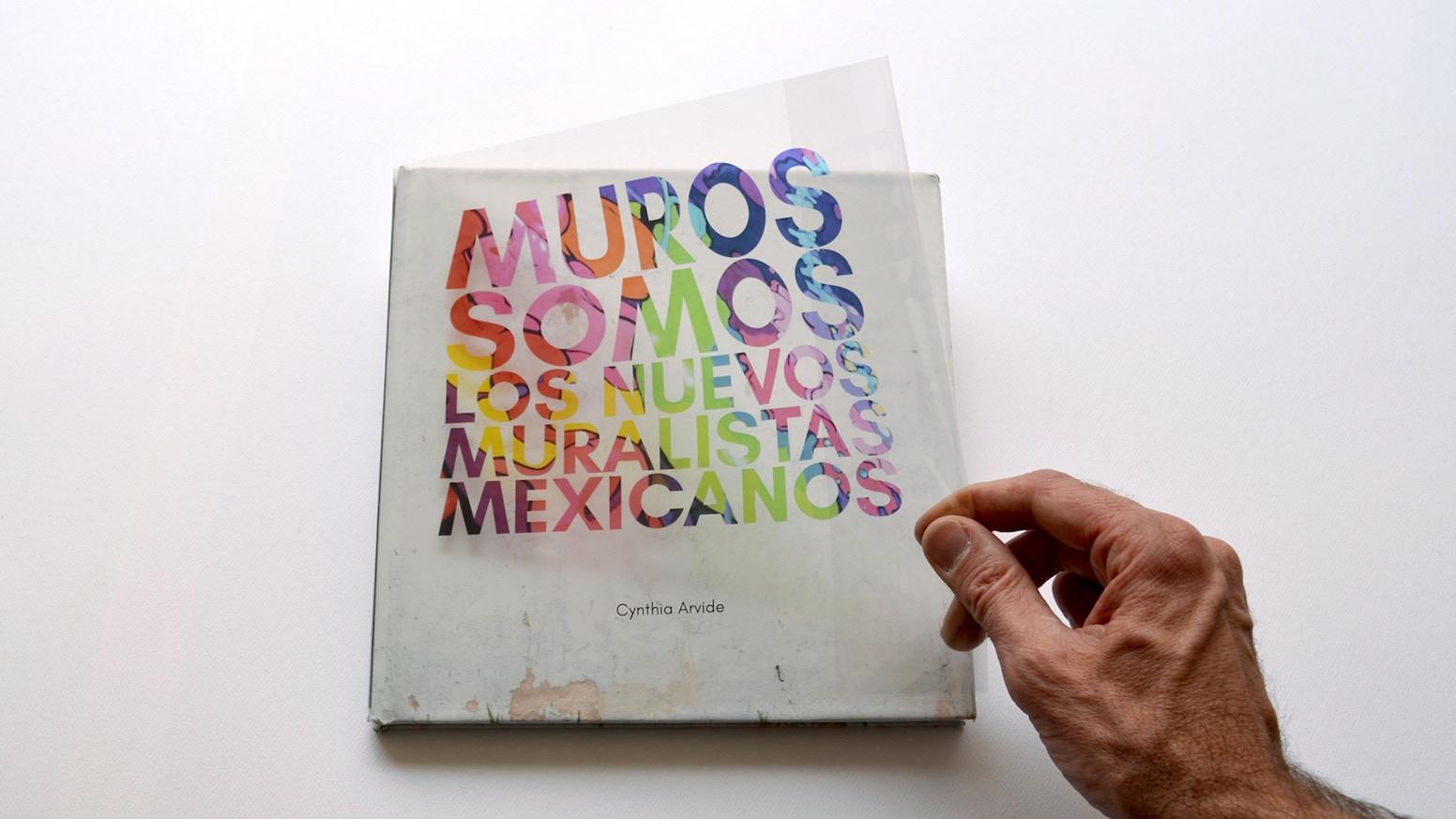 Descubre en este libro quiénes son algunos de los artistas urbanos más talentosos de México / Discover this street art book from Mexico