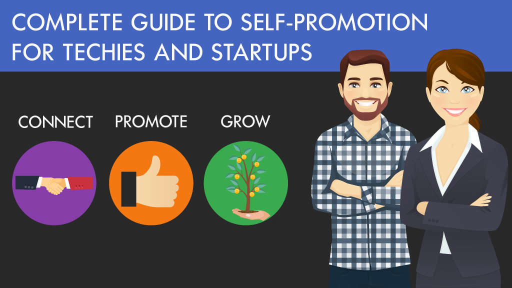 Complete Guide to Self-Promotion for Techies and Startups project video thumbnail