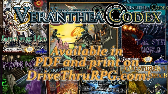 Mike Myler & Rogue Genius Games have crafted a Pathfinder campaign setting bursting with player options, advanced NPCs, and more! http://www.drivethrurpg.com/product/153361/Veranthea-Codex
