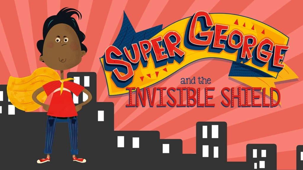 Super George and the Invisible Shield: Picture Book project video thumbnail