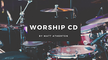 Matt Atherton Worship Project