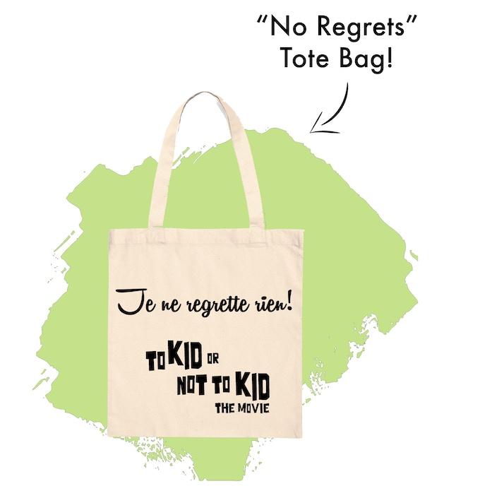 """""""No Regrets"""" Tote Bag!"""