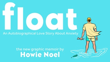 Float: A Graphic Memoir About Anxiety