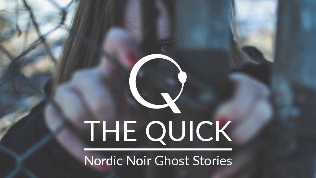 The Quick - Tabletop RPG of Nordic Noir Ghost Stories project video thumbnail