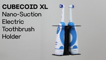CUBECOID XL: Nano-Suction Electric Toothbrush Holder