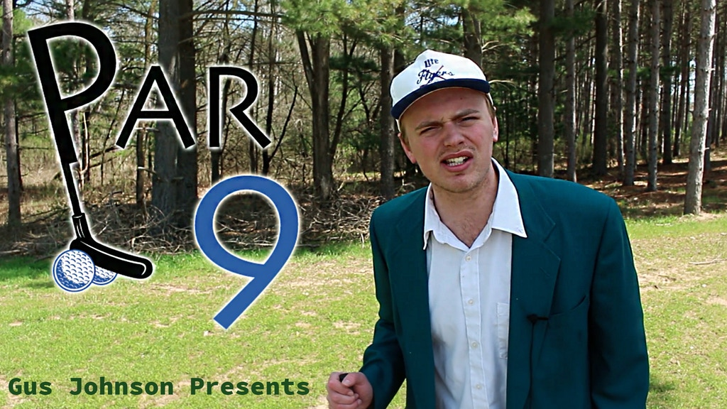 Gus Johnson Presents: PAR 9 - A Golf Course Comedy Series project video thumbnail