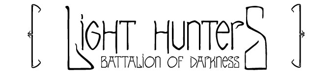 Light Hunters : Battalion of Darkness by DTDA Games — Kickstarter