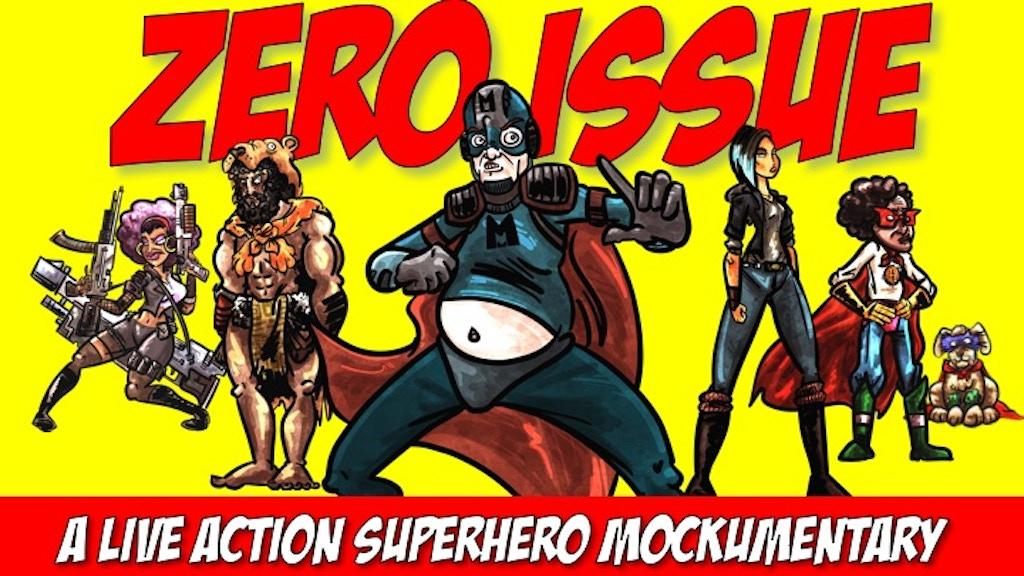 Zero Issue: A Superhero Mockumentary project video thumbnail