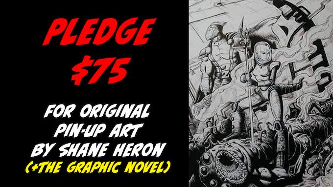 Pledge $75 for original art by Shane Heron + the Graphic Novel