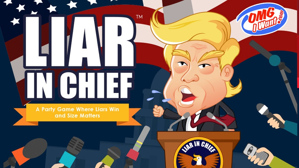 Liar In Chief Political Satire Card Game By Omg I Want Kickstarter