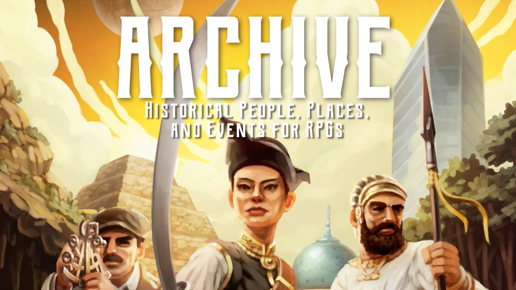 Archive: Historical People, Places, and Events for RPGs project video thumbnail